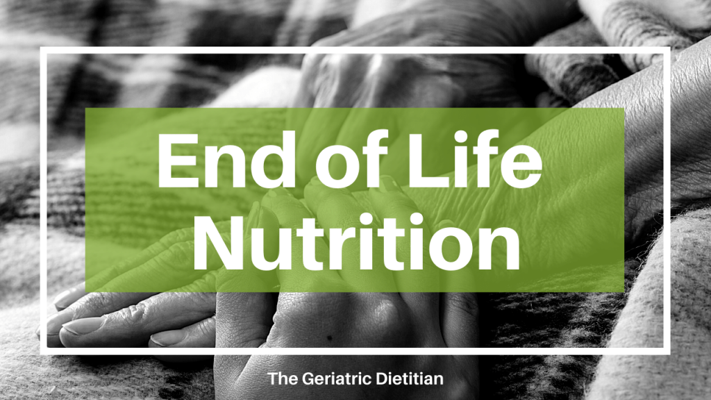 End of Life Nutrition Blog Cover