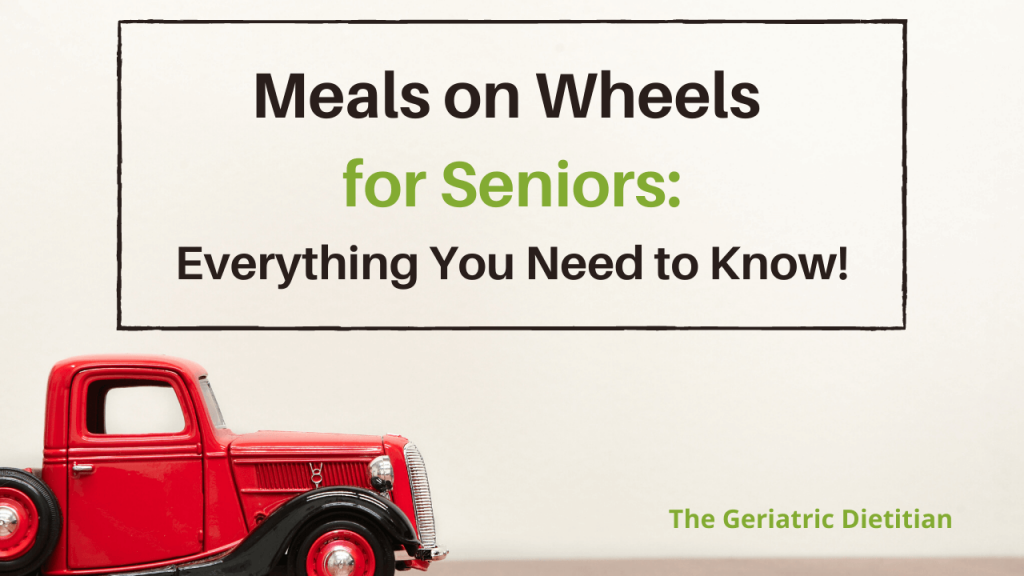 Meals on Wheels for Seniors- Everything You Need to Know