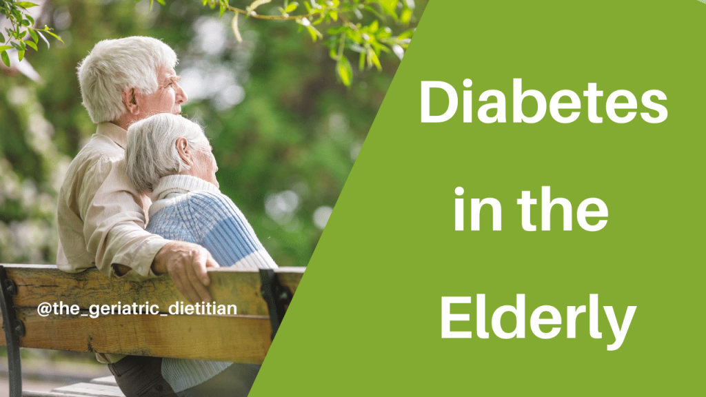 Diabetes in the Elderly