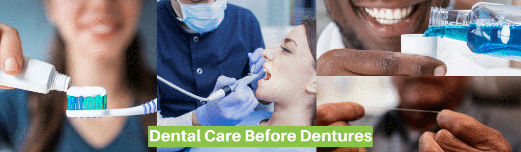 Dental Care Before Dentures