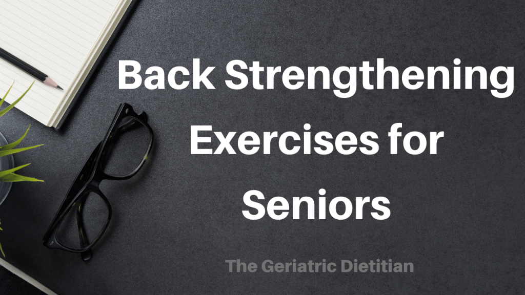 Back Strengthening Exercises for Seniors