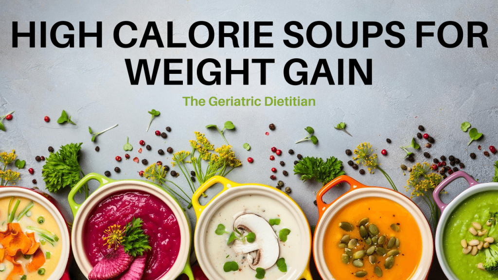 High Calorie Soups for Weight Gain