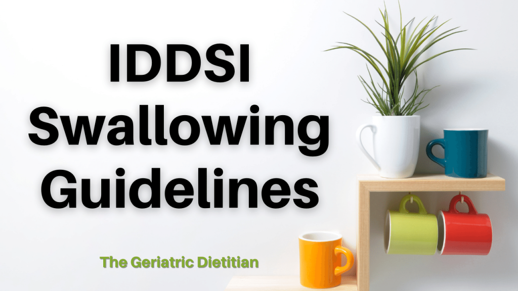 IDDSI swallowing guidelines